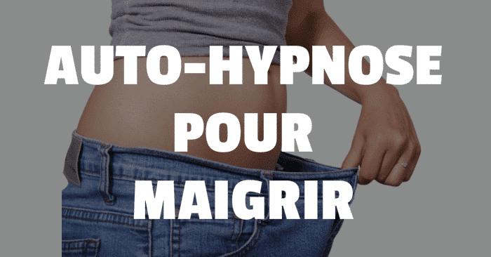 auto-hypnose pour maigrir