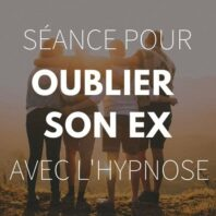 oublier son ex hypnose